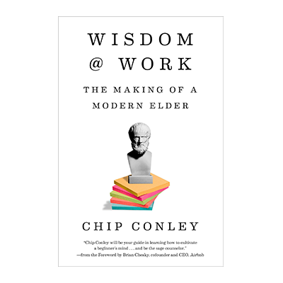 Podcast 684: Wisdom @ Work with Chip Conley