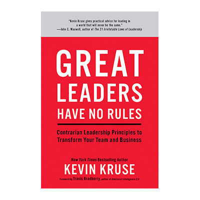 Podcast 705: Great Leaders Have No Rules with Kevin Kruse