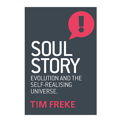 Podcast 702: Soul Story with Tim Freke