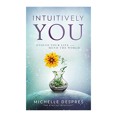 Podcast 718: Intuitively You with Michelle Despres