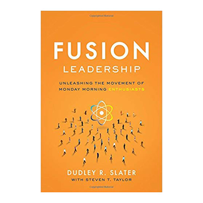 Podcast 711 Fusion Leadership Unleashing the Movement of Monday Morning Enthusiasts with Dudley Slater