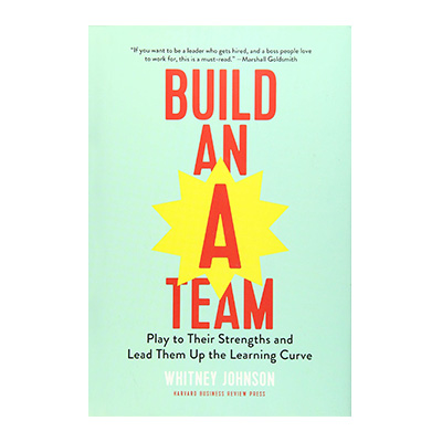 Podcast 751: Build an A Team with Whitney Johnson