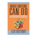 Podcast 749: What Anyone Can Do with Leo Bottary