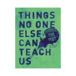 podcast 763-things-no-one-else-can-teach-us- with-humble-the-poet