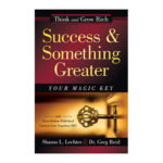 Podcast 768_Success and Something Greater with Greg Reid