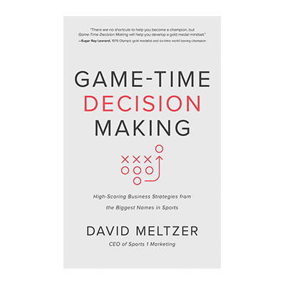 Podcast 769_Game-Time Decision Making with David Meltzer