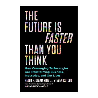 The Future is Faster Than You Think with Steven Kotler