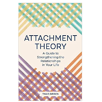 Podcast 789: Attachment Theory: A Guide to Strengthening the Relationships in Your Life with Thais Gibson