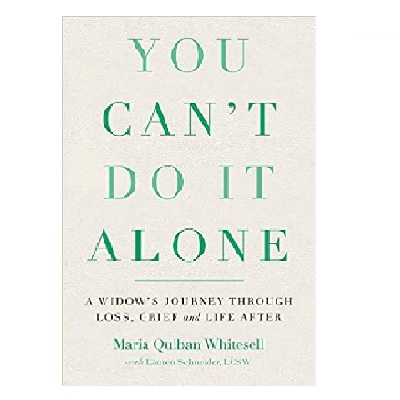 Podcast 790: You Can't Do It Alone: A Widow's Journey Through Loss, Grief and Life After with Maria Quiban Whitesell