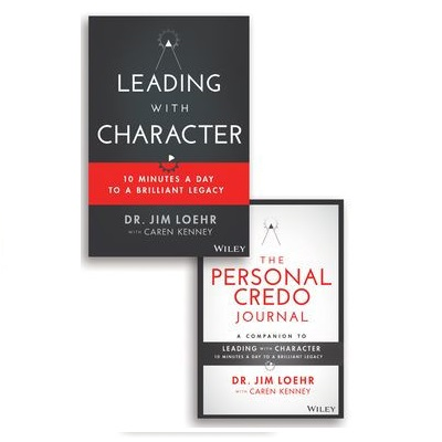 Podcast 848:  Leading with Character: 10 Minutes a Day to a Brilliant Legacy with Dr. Jim Loehr and Caren Kenney