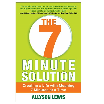 Podcast 860: The 7 Minute Solution-Time Strategies to Prioritize, Organize & Simplify Your Life at Work & at Home with Allyson Lewis