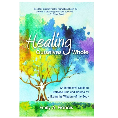 Podcast 859:  Healing Ourselves Whole with Emily Francis