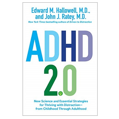 Podcast 869: ADHD 2.0: New Science and Essential Strategies for Thriving with Distraction–from Childhood through Adulthood with John Ratey